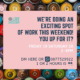 We are doing an exciting spot of work this weekend- you up for it?