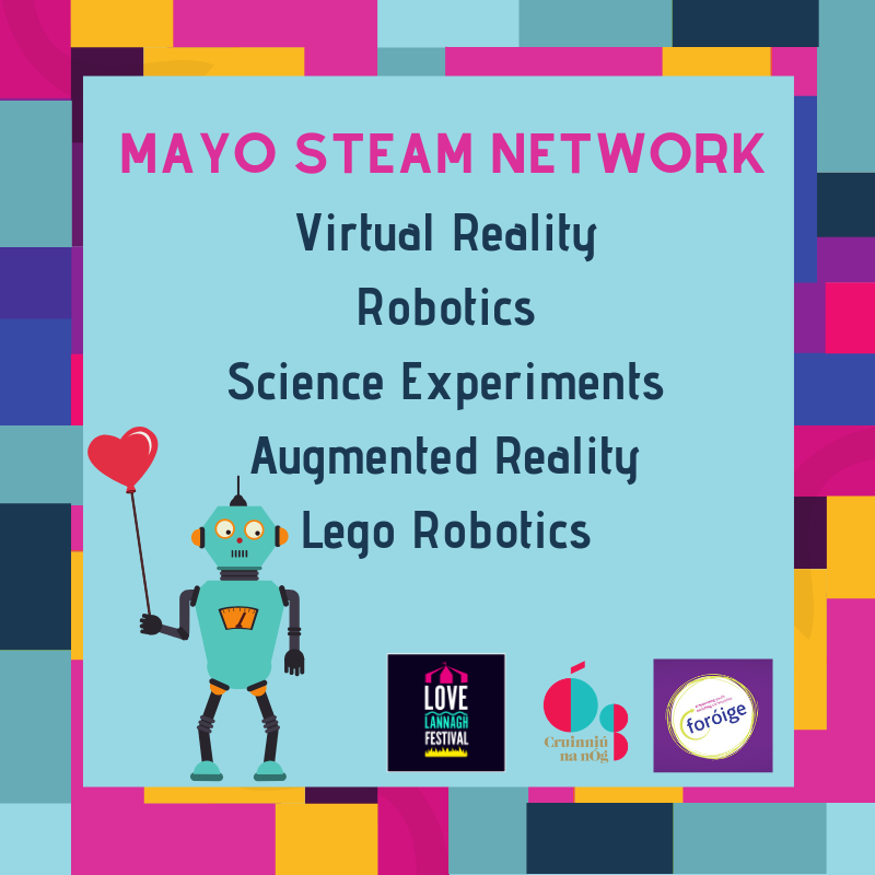 Mayo Steam Network, Virtual Reality, Robotics, Science, Lego Robotics, Augumented Reality Festival highlights