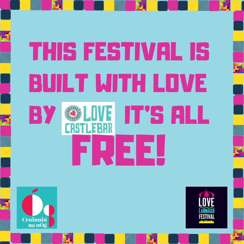 Free Love Lannagh Festival built be Friends of Castlebar